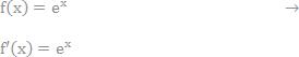 her ser vi på den afledte funktion af e opløftet i x